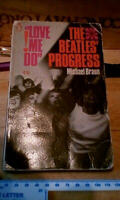 Love Me Do! The Beatles Progress by Michael Braun 1964 1st Edition Penguin