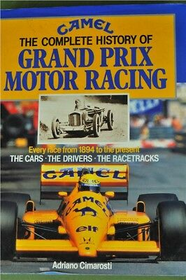 Camel The Complete History Of Grand Prix Motor Racing Book 1990