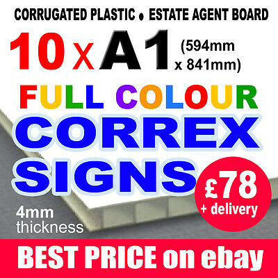 10x A1 FULL COLOUR CORREX OUTDOOR ELECTION SIGN ESTATE AGENT BUILDERS SITE BOARD