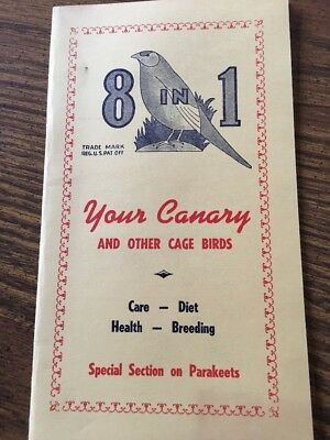 Vintage 1950, 8 In 1,  Canary Bird Care Treatment Manual Booklet Advertising
