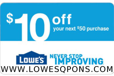 One(1x) Lowes $10 OFF $50  Printable Coupons Online &InStore-Instant Delivery