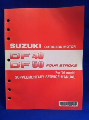 Suzuki Outboard Df 40 Df 50 Four Stroke For 2005 K5 Model Service Repair Manual