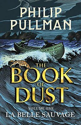 La Belle Sauvage: The Book of Dust Volume O by Philip Pullman New Hardcover Book