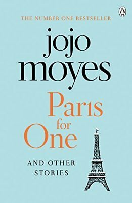 Paris for One and Other Stories by Jojo Moyes New Paperback Book