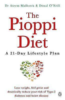 The Pioppi Diet: A 21-Day Lifestyle Plan by Dr Aseem Malhotra Paperback NEW 2017