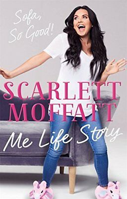 Me Life Story: The funniest book of the y by Scarlett Moffatt New Hardcover Book