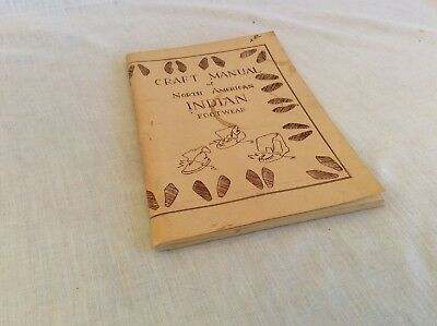 Craft Manual of North American Indian Footwear By George White, Montana