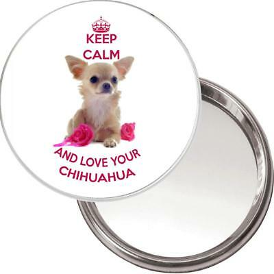 "NEW Unique Button Mirror. Image of a Chihuahua ""Keep Calm and Love your Ch....."""