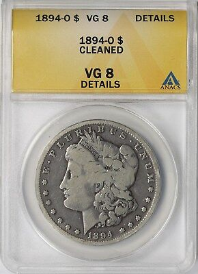 1894-O $1 ANACS VG 8 Details (Cleaned) Morgan Silver Dollar