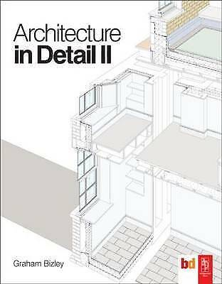 Architecture in Detail II by Graham Bizley (Paperback, 2010)