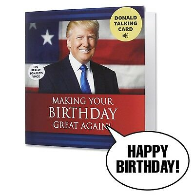 Talking Trump Birthday Card - Wishes You A Happy Birthday from Donald Trump