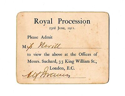 Personal Admit To View Royal Procession King George V Queen Mary Coronation 1911