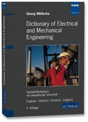 Dictionary of Electrical and Mechanical Engineering von Georg Möllerke (Buch)