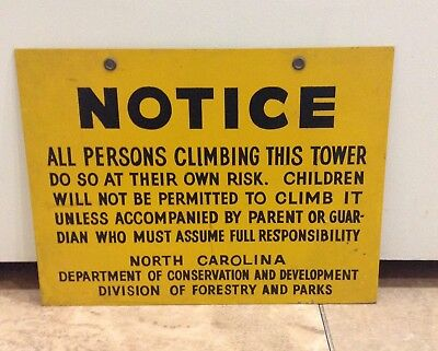1960s Single Sided Metal Notice All Persons Climbing Tower NC Forestry Sign