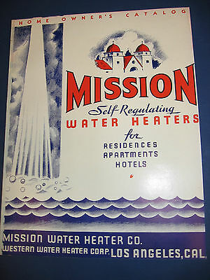 MISSION WATER HEATER Co. Catalog ASBESTOS Insulation 30's 40's?