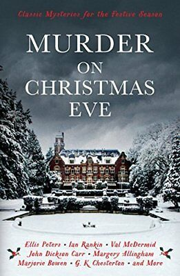 Murder On Christmas Eve: Classic Mysteries for the Festiv by  New Paperback Book