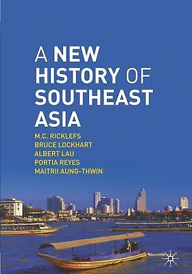 Ricklefs, M. C.: A New History of Southeast Asia