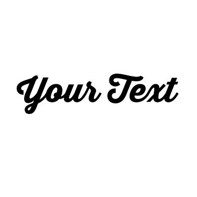 YOUR TEXT Vinyl Decal Sticker Car Window Bumper YOUR NAME Personalized Lettering