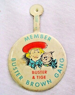 "Vintage "" Member Buster Brown Gang Buster & Tige "" Tin Badge Very Good Condition"