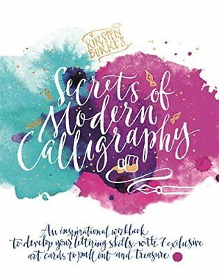 Kirsten Burkes Secrets of Modern Calligraphy by Kirsten Burke New Paperback Book