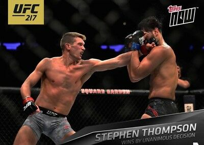 UFC 217 TOPPS NOW STEPHEN THOMPSON (1-SIDED CARD) Topps UFC Knockout Digital