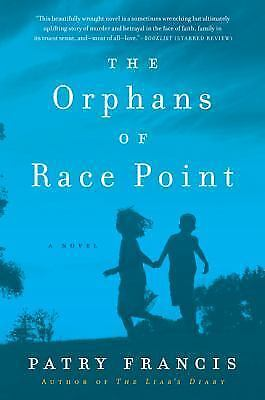 The Orphans of Race Point by Patry Francis Paperback Book (English)