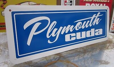 PLYMOUTH CUDA SIGN Barracuda 1970 1971 1972 1973 1974 318 340 383 440 426 HEMI