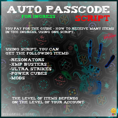 Ingress Auto Passcode Script Guide Free Items