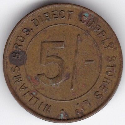 Williams Bros Direct Supply Stores 5/- Token***Collectors***