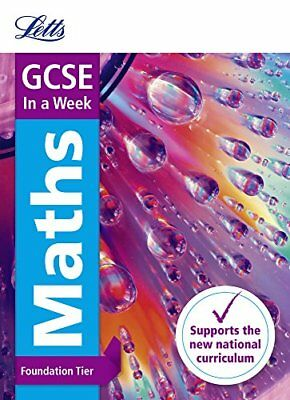 GCSE Maths Foundation In a Week (Letts GCSE 9-1 Revision Success) by Letts...