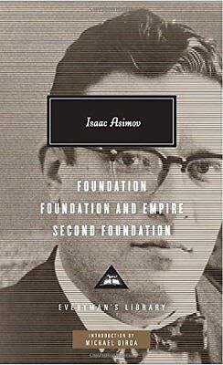 Foundation, Foundation and Empire, Second Foundation by Isaac Asimov...