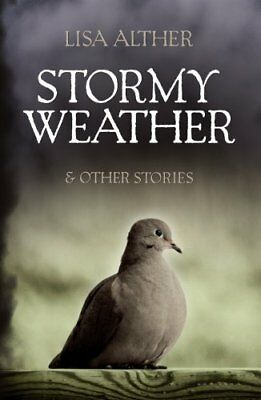 Stormy Weather & Other Stories by Lisa Alther (Microfilm, 2012)