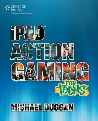 iPad Action Gaming for Teens by Michael Duggan (Paperback, 2013)