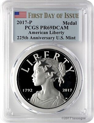 2017-P American Liberty Silver Medal PCGS PR69DCAM First Day of Issue