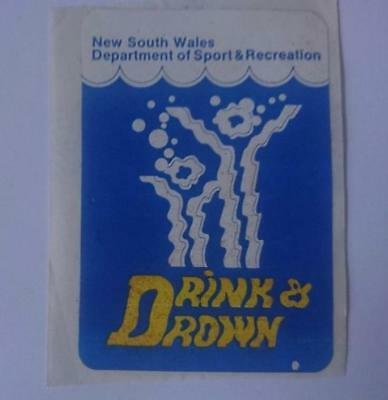 Retro Sticker - Drink & Drown - Water Safety - NSW Dept Sport & Recreation