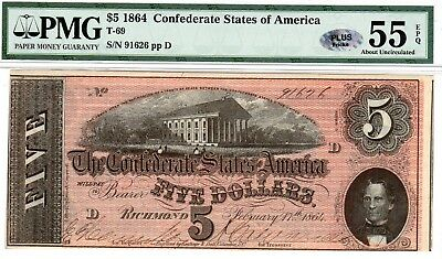 T-69 PF-9 $5 1864 Confederate Paper Money - PMG About Uncirculated 55 EPQ - PLUS