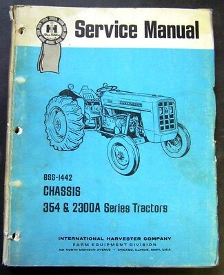 International Harvester 354 and 2300A Series Tractors Chassis Service Manual