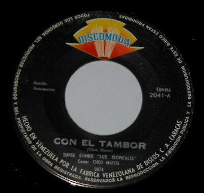 "Latin - Los Tropicales - Cheo Natos - 7"" Single - Con El Tambor - Amor Y Alcohol"