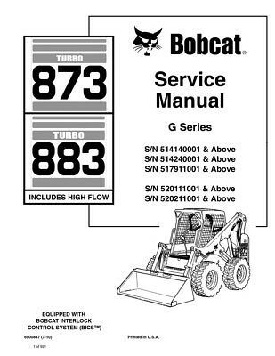 New Bobcat 873 G-Series Turbo Skid Steer Loader Service Manual 920+ pgs 6900847