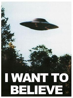 I Want To Believe UFO Poster TV SERIES Giant Print- A5 A4 A3 A2 A1 A0 Sizes