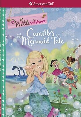 Camille's Mermaid Tale (American Girl: Wellie Wishers)