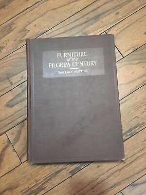 1921 Furniture of the Pilgrim Century Wallace Nutting 1620-1720 Hardcover 1st Ed