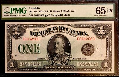1923 E-F Canadian $1 Group 4 Black Seal Very Rare Only One 65Epq Gem Star Known.
