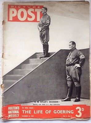 "Picture Post, "" The Life Of Goering "" December 16 1939 Volume 5 Number 11"