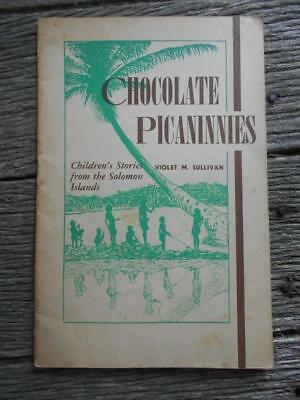 Rare C 1944 Chocolate Picaninnies Solomon Islands Christian Mission racial book