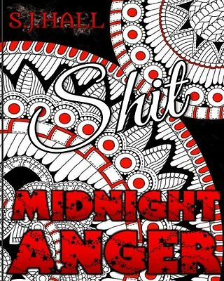 +NEW+ Swear Word Adult Colouring Book: (Midnight Anger) Stress Relieving