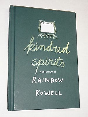 Kindred Spirits RAINBOW ROWELL First Edition Hardcover Limited Edition 2017