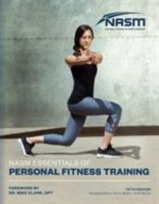 NASM Essentials Of Personal Fitness Training (National Academy of Sports Medi...