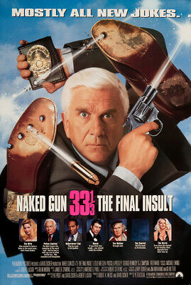 Naked Gun 33 1/3: The Final Insult 1994 27x41 Orig Movie Poster FFF-05025