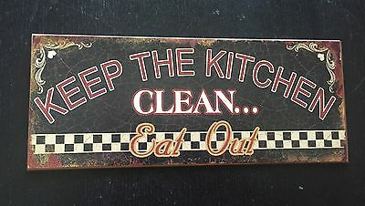 KEEP THE KITCHEN CLEAN... EAT OUT 3D Metal Sign Retro-Vintage